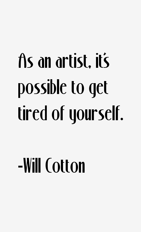 Will Cotton Quotes