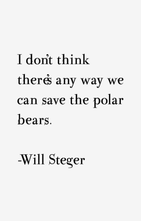 Will Steger Quotes