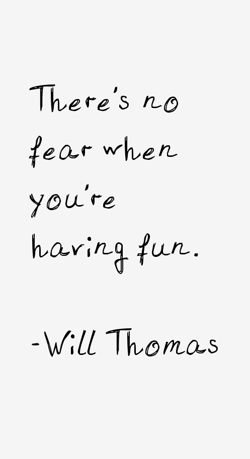 Will Thomas Quotes
