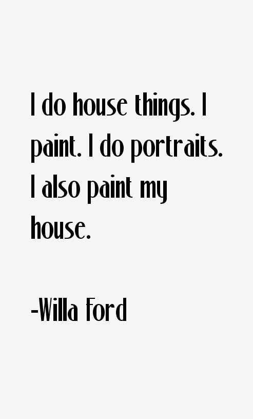 Willa Ford Quotes