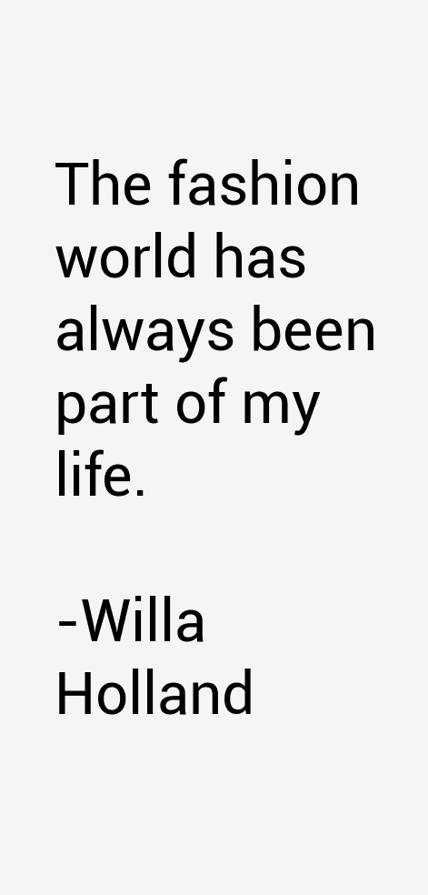 Willa Holland Quotes