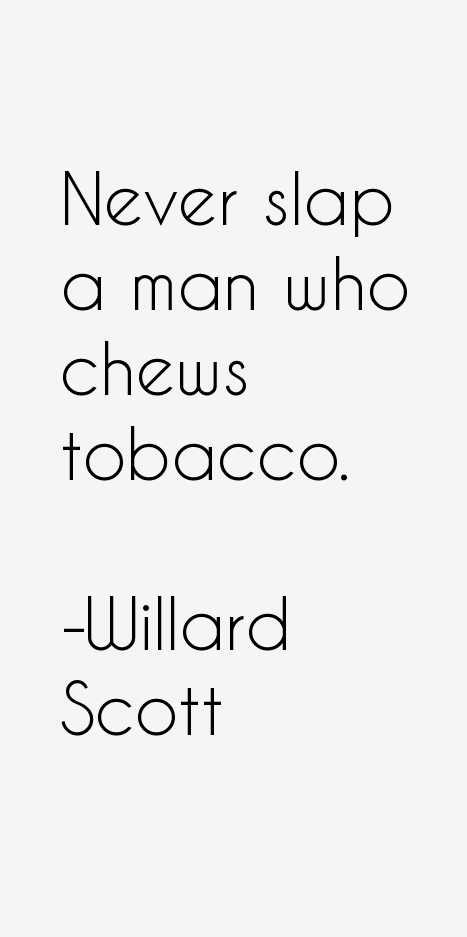Willard Scott Quotes