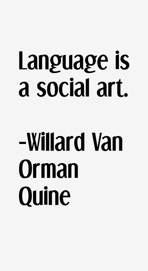 Willard Van Orman Quine Quotes