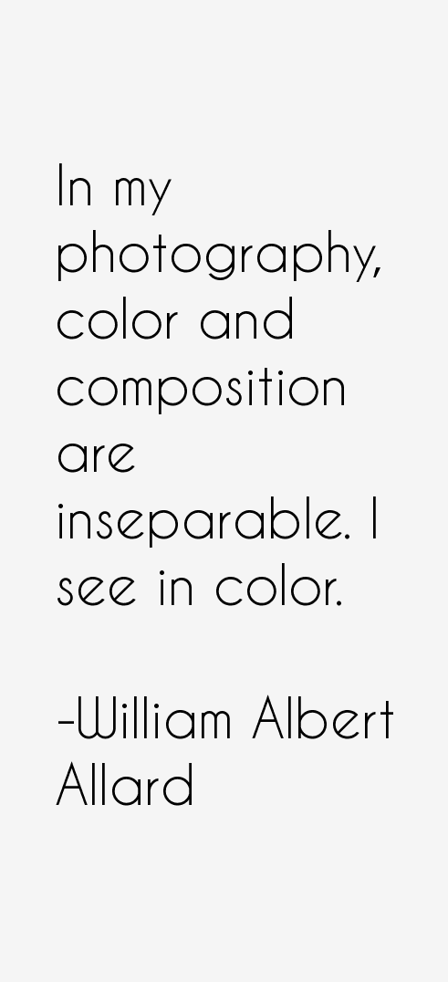William Albert Allard Quotes