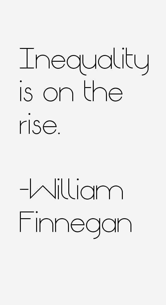william-finnegan-quotes-3211.png