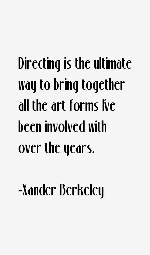 Xander Berkeley Quotes