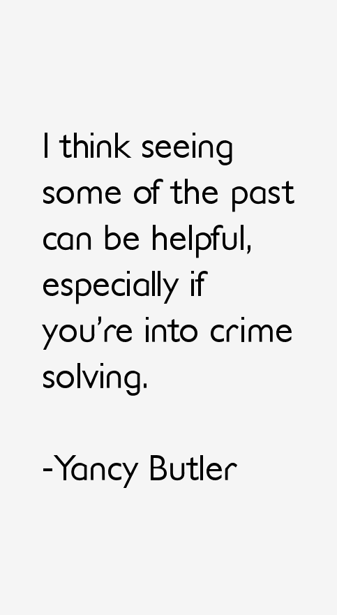 Yancy Butler Quotes