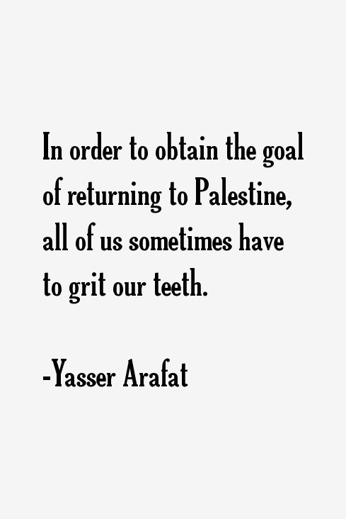 Yasser Arafat Quotes