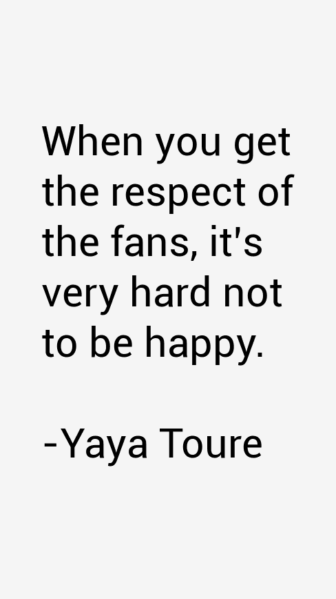 Yaya Toure Quotes