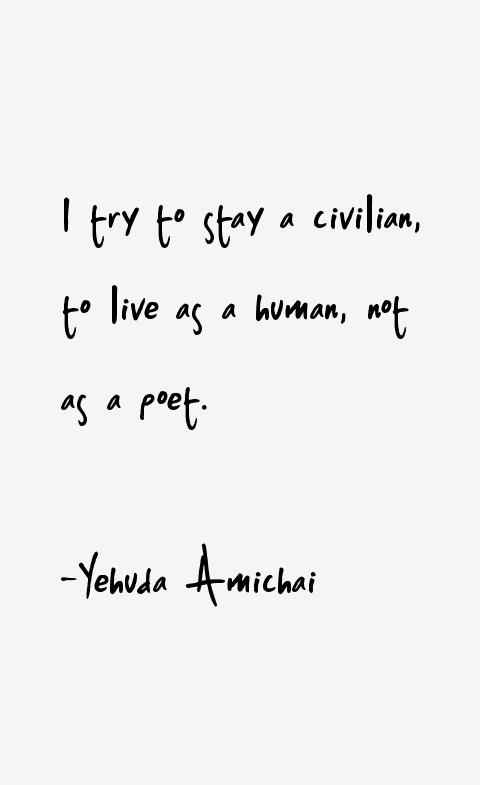 Yehuda Amichai Quotes