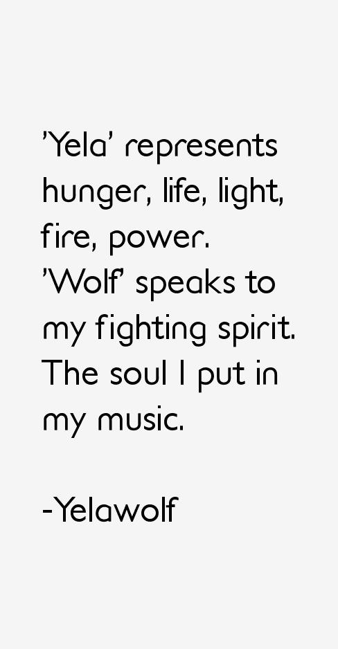 Yelawolf Quotes