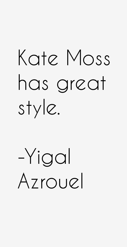 Yigal Azrouel Quotes