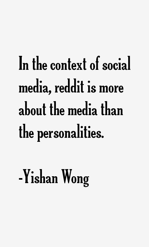 Yishan Wong Quotes