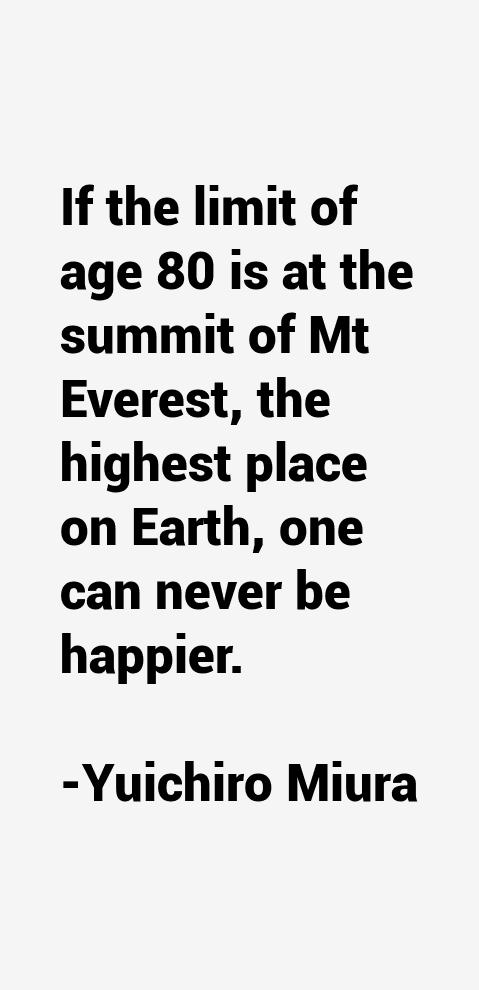 Yuichiro Miura Quotes