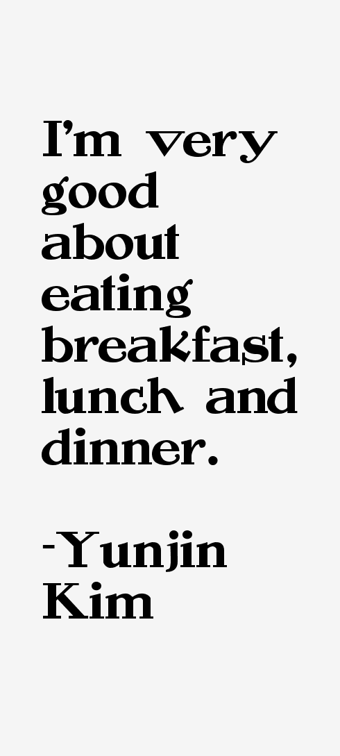 Yunjin Kim Quotes