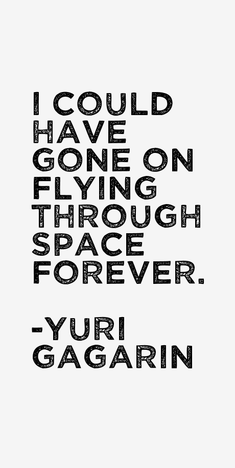 yuri gagarin quotes - photo #17