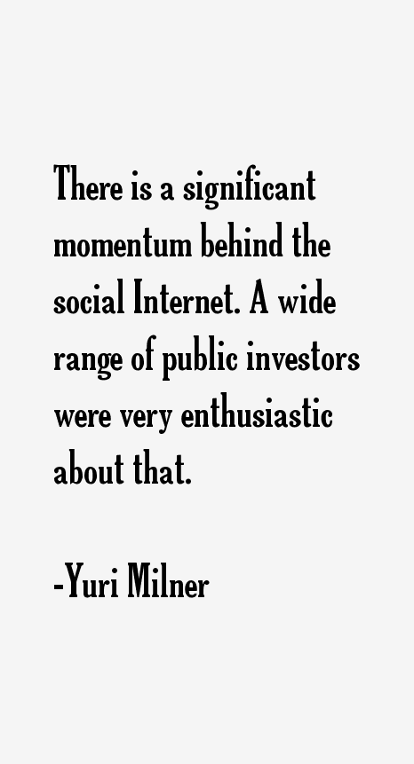 Yuri Milner Quotes
