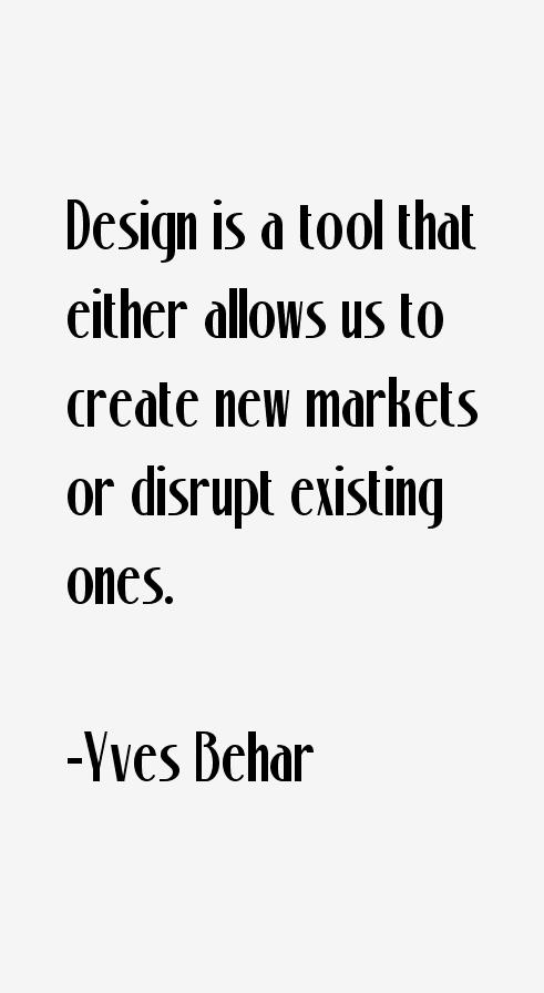 Yves Behar Quotes