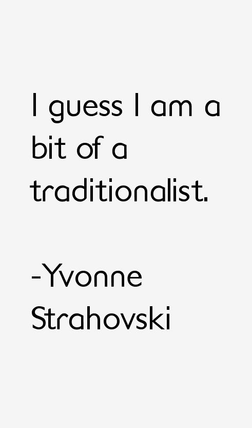 Yvonne Strahovski Quotes