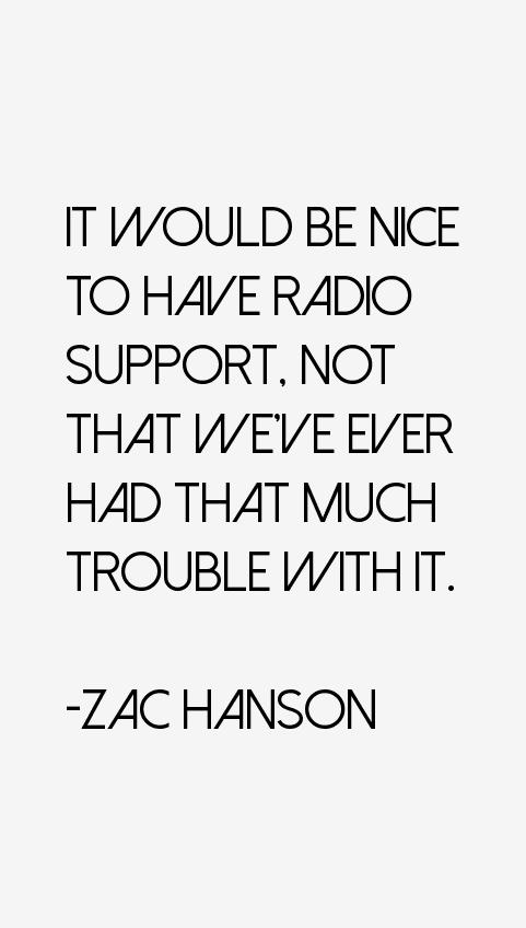 Zac Hanson Quotes