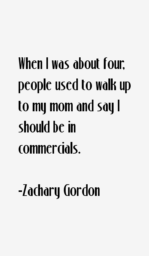 Zachary Gordon Quotes