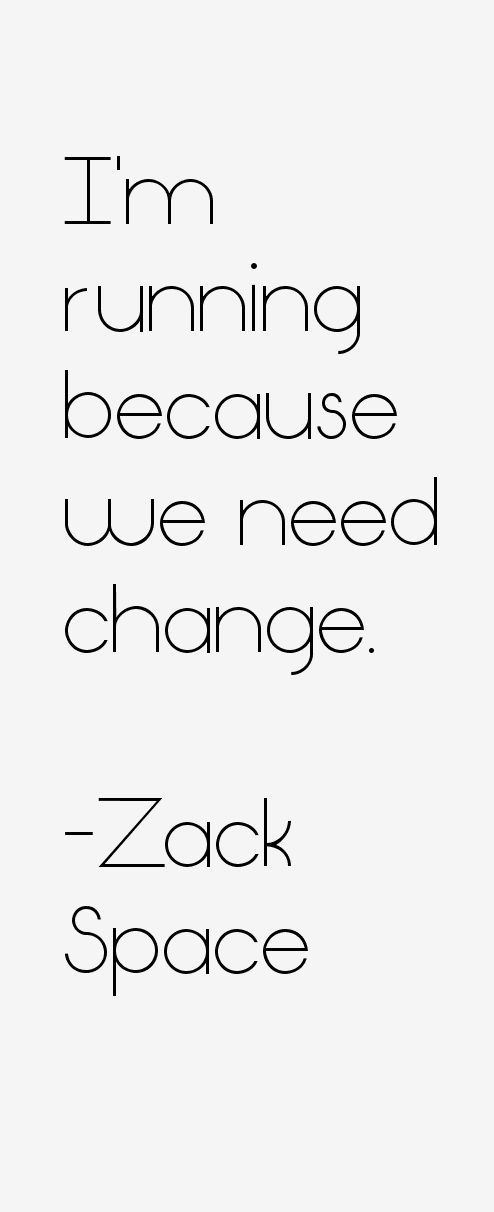 Zack Space Quotes