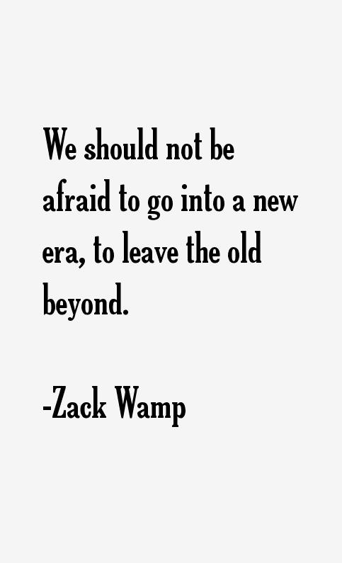 Zack Wamp Quotes