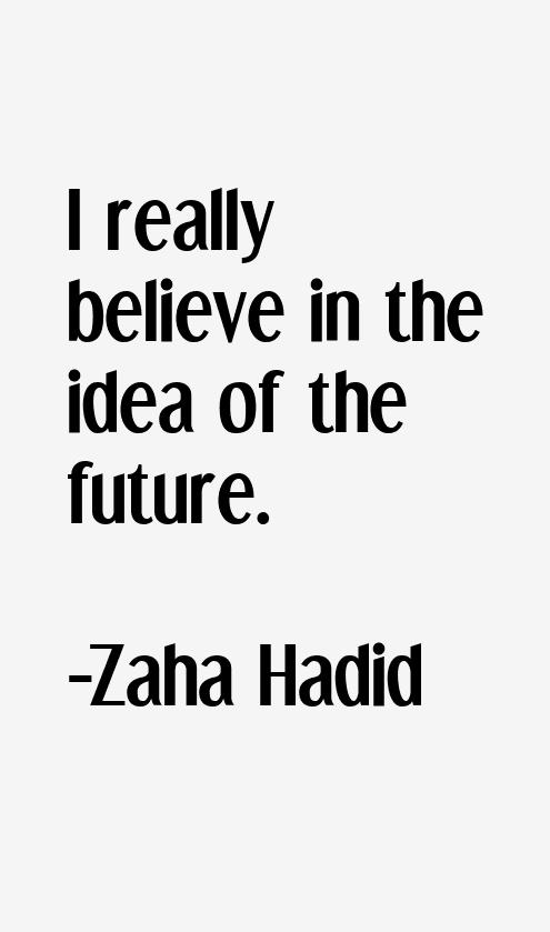 zaha hadid quotes sayings page 2