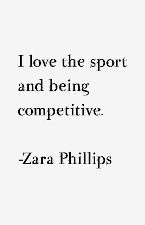 Zara Phillips Quotes