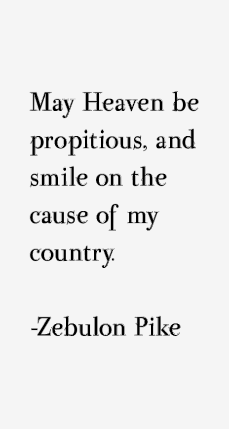 Zebulon Pike Quotes