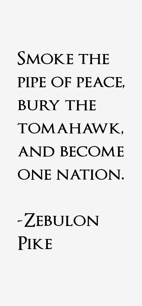 Zebulon Pike Quotes