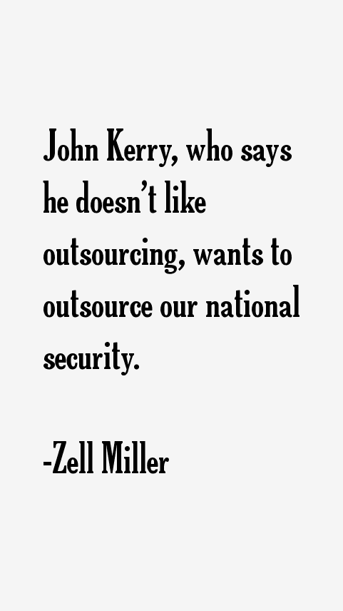 Zell Miller Quotes