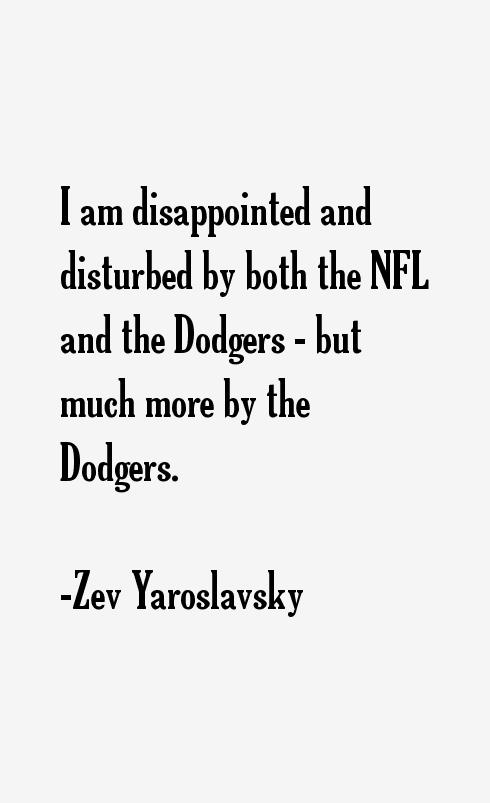 Zev Yaroslavsky Quotes