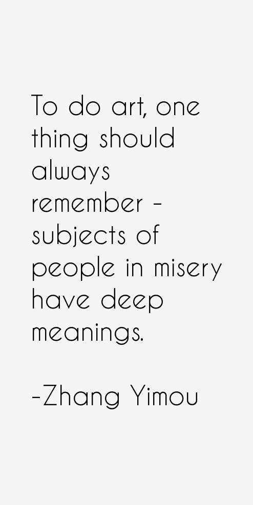 Zhang Yimou Quotes