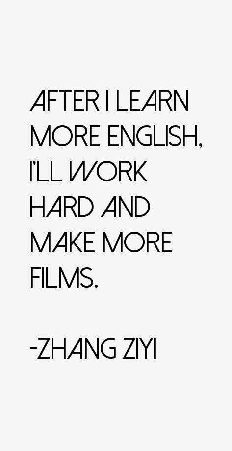 Zhang Ziyi Quotes