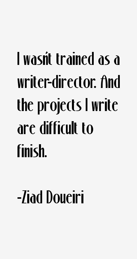 Ziad Doueiri Quotes