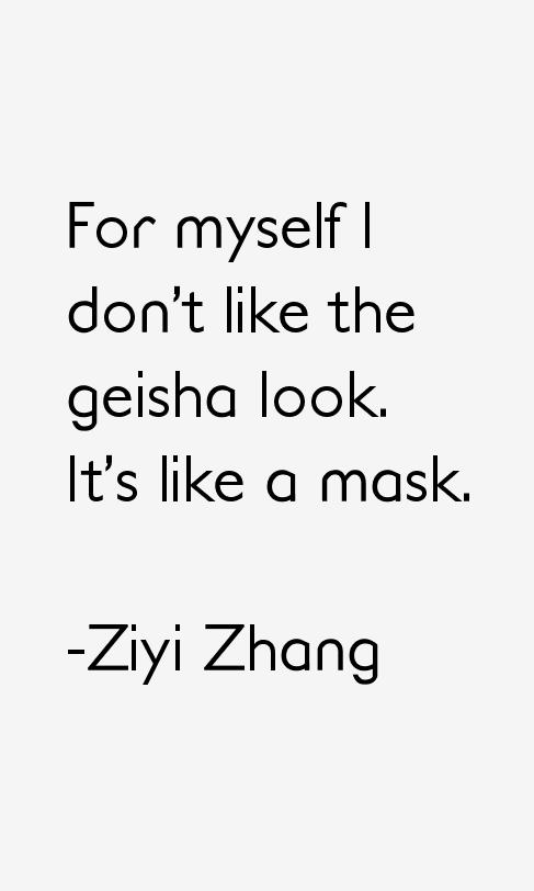 Ziyi Zhang Quotes