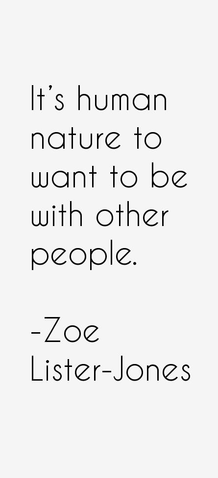 Zoe Lister-Jones Quotes