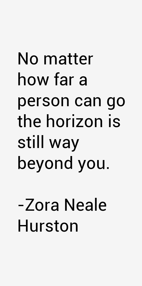 Quotes About Love By Zora Neale Hurston : Zora Neale Hurston Quotes & Sayings