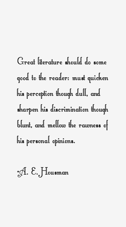 A. E. Housman Quotes