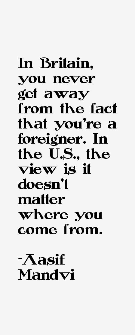 Aasif Mandvi Quotes