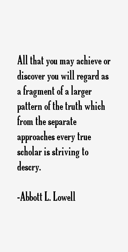 Abbott L. Lowell Quotes
