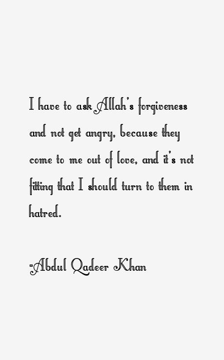 Abdul Qadeer Khan Quotes