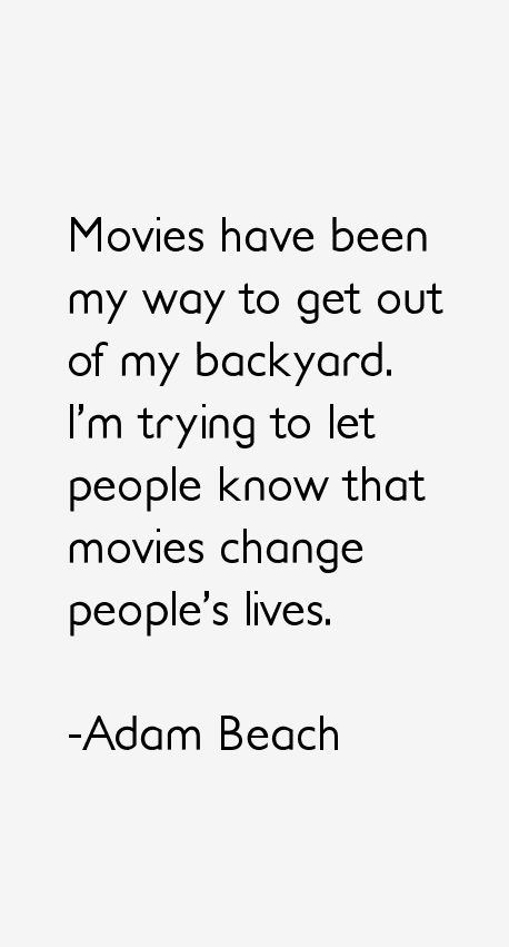 Adam Beach Quotes