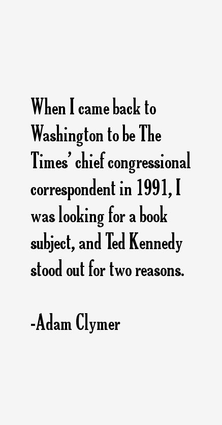Adam Clymer Quotes