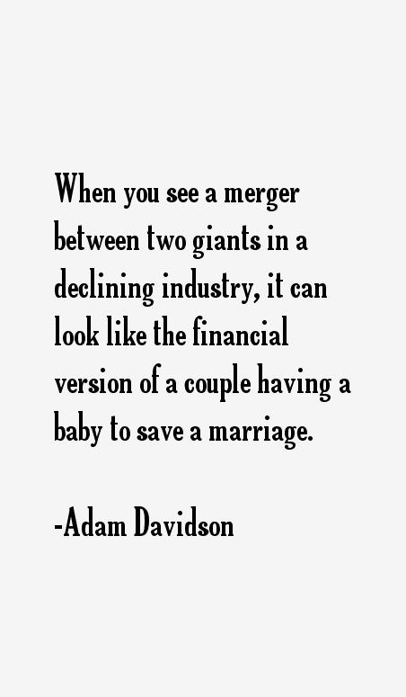 Adam Davidson Quotes