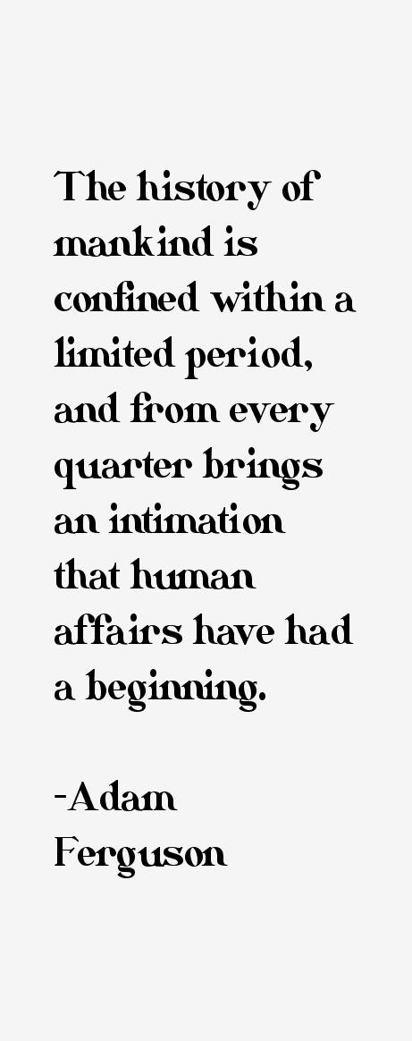 Adam Ferguson Quotes