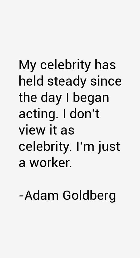 Adam Goldberg Quotes
