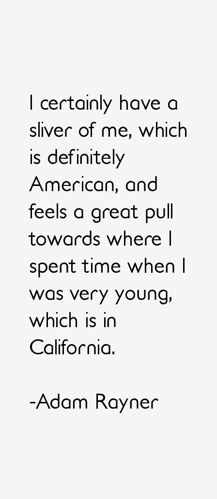 Adam Rayner Quotes