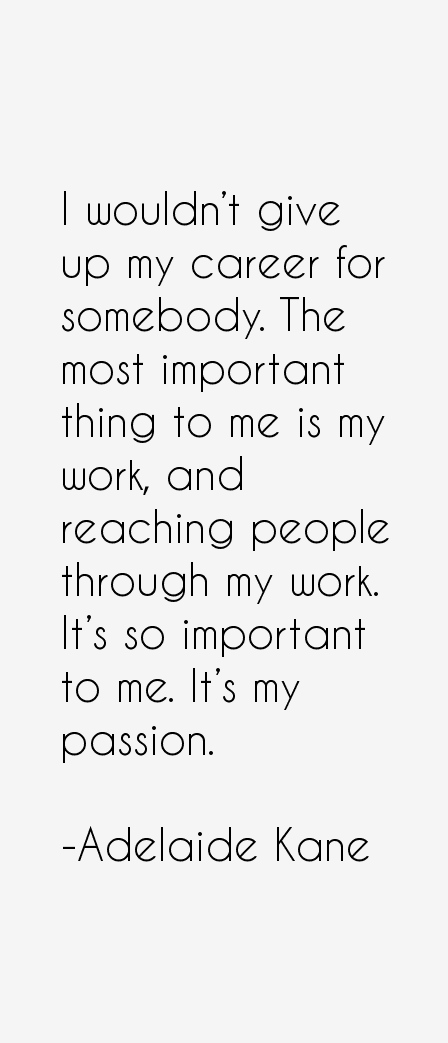 Adelaide Kane Quotes